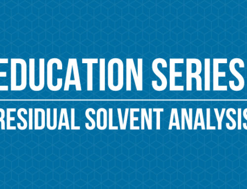 Education Series – Residual Solvent Analysis