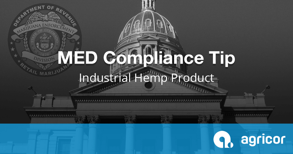 MED Compliance Tip Industrial Hemp Product
